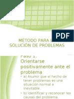 MÉTODO PARA LA SOLUCIÓN DE PROBLEMAS