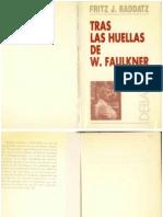 Raddatz Tras Las Huellas de W Faulkner Valencia 1993 Debats