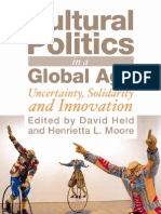 Cultural Politics in a Global Age Uncertainty Solidarity and Innovation