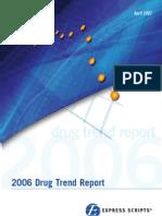 2006 Drug Trend Report