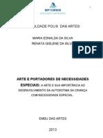 A ARTE E PORTADORES DE NECESSIDADES ESPECIAIS - TRABALHO DE NÚMERO 8.