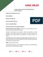 08-08-13 VERSION ESTENOGRAFICA DE ENTREVISTA DE CANO VELEZ SOBRE CREDITOS SINDICADOS