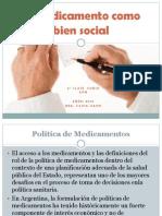 El medicamento como bien social - APM - Clase N°2