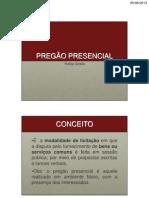 9ª AULA - PECULIARIDADES DO PREGAO PRESENCIAL - Dr  Rodr igo Zambão
