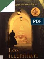 Los Illuminati. La Trama y el Complot - Luís Miguel Martínez Otero