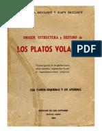 Duclout_Origen, Estructura y Destino de Los Platos Voladores
