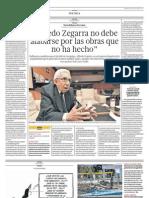 """""""Alfredo Zegarra no debe alabarse por las obras que no ha hecho"""" - El Comercio Arequipa (03/08/2013)"""
