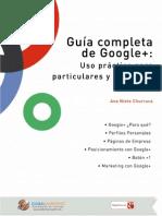 Guia Completa de GOOGLE +.Uso Practico Para Particulares y Empresas