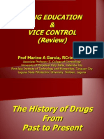 Drug Education and Vice Control