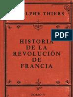 54205057 Adolphe Thiers Historia de La Revolucion de Francia Tomo V