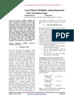 Design of Compressor Based Multiplier using Degenerate Pass Transistor Logic