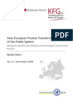 How European Protest Transforms Institutions of the Public Sphere. Discourse and Decision-Making in the European Social Forum Process