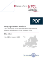 Bringing the Mass Media in. The Contribution of the Mass Media for Understanding Citizens' Attitudes towards the European Union
