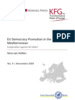 EU Democracy Promotion in the Mediterranean. Cooperation against All Odds?
