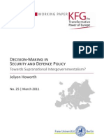 Decision-Making in Security and Defence Policy. Towards Supranational Intergovernmentalism?