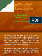 Dr. Sunil Mahajan, Director, CIDC - Metamorphosis-Constr-Bldg-Industry