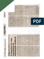 A BIOPOLÍTICA DO VELHO IMPERIALISMO DA GLOBALIZAÇÃO NEOLIBERAL O jornal de hoje 28 de maio de 2012