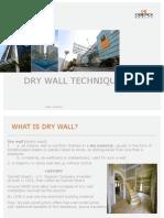 Mr. Raman Sapru, Executive Vice President – Engineering,  Oberoi Realty - Dry Wall Technique Pres