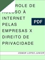 Osmar Lopes Junior - Controle de Acesso à Internet Pelas Empresas X Direito de Privacidade