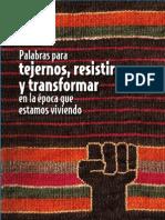 Palabras para Tejernos, Resistir y Transformar en la época que estamos viviendo.pdf