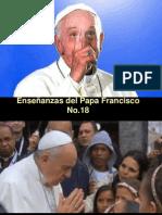 Enseñanazas del Papa Fracisco Nº18