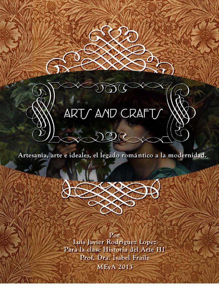 Arts And Crafts Historia E Influencias Movimiento De Artes Y Oficios William Morris
