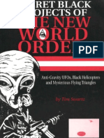 Secret Black Projects of the New World Order - Anti-Gravity UFOs Black Helicopters and Mysterious Flying Triangles by Tim Swartz (1998)