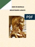Marie de Magdala Selon Franck Lozac'h 2013