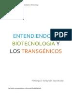 MITOS,REALIDADES,OBSTACULOS Y FRONTERAS DE LOS ALIMENTOS TRANSGÉNICOS