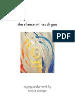 The Silence Will Teach You
