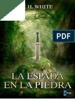 Espada en La Piedra, La - T. H. White