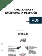 Enfoques modelos y paradigmas en mediación