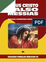 Coleção Fábulas Bíblicas Volume 54 - Jesus Cristo Falso Messias