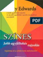 Betty Edwards-Szines - Jobb Agyfeltekes Rajzolas