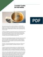 Café faz bem ou mal à saúde Confira mitos e verdades sobre esta bebida - Notícias - Saúde