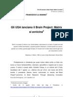 Francesco La Manno - Gli USA lanciano il Brain Project