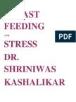 Breast Feeding and Stress Dr. Shriniwas Kashalikar
