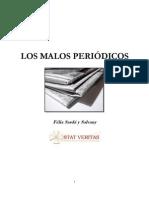 Los Malos Periodicos(Felix Sarda y Salvani)