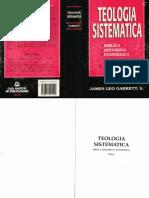 Teología Sistemática Tomo I - J.L. Garrett -