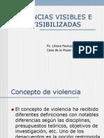 Unc Seu Liliana Pauluzzi. Violencias Visibles e Invisibilizadas