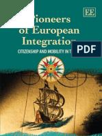 Pioneers of European Integration Citizenship
