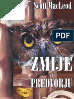 """Zmije u Predvorju. (""""Vizija i njezino tumačenje"""")"""