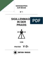 Frater v.D. - Sigillenmagie in Der Praxis