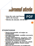 Endometrioza.Fibromul uterin