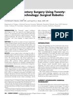 Twenty-First Century Surgery Using Twenty-first Century Technology Surgical Robotics Curr Surg 2004