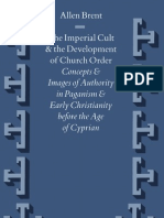 The Imperial Cult the Development of Church Order 1999