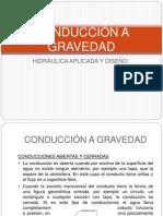 CONDUCCIÓN A GRAVEDAD