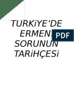 TÜRKİYE'DE ERMENİ SORUNUN TARİHÇESİ