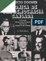 Cronica de Una Democracia Cansada El PDC durante el Gobierno de Allende