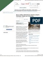 Arun Jaitley Detained at Jammu Airport, Kishtwar Made Out of Bounds